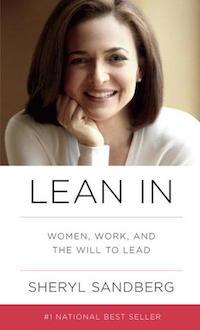 Lean In by Sheryl Sandberg