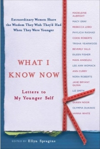 Letters to My Younger Self by Ellyn Spragins
